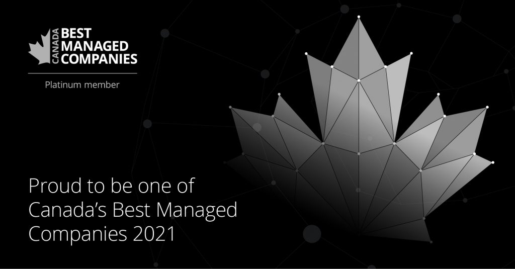 Canada's Best Managed Companies for the 17th consecutive year.
